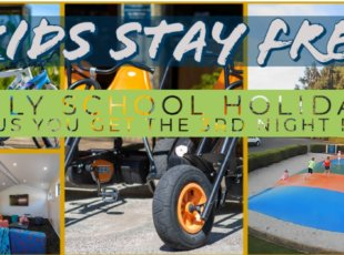 KIDS STAY FREE – School Holidays Special