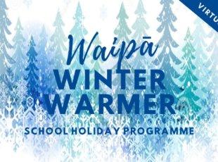Waipa Winter Warmers July School Holiday Programme