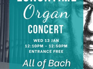 All of Bach – Lunchtime Organ Concert