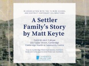 A Settler Family's Story – Matt Keyte